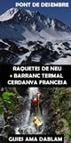 Pack 2 días: Raquetas de Nieve + Barranco Termal