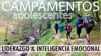 CAMPAMENTOS ADOLESCENTES · Liderazgo e Inteligencia Emocional en Ruta de Montaña por el Pirineo de Lleida